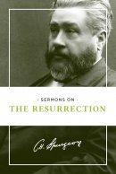 Sermons on the Resurrection