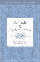 Solitude and Contemplation