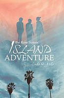 The Rose Sisters' Island Adventure