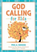 God Calling For Kids (working Title)