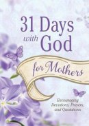 31 Days With God For Mothers