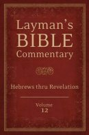 Layman's Bible Commentary Vol. 12