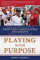 Playing With Purpose: Baseball