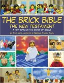 The Brick Bible: The New Testament in Lego