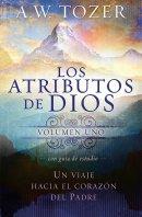 Los Atributos de Dios - Volumen, Uno
