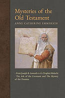Mysteries of the Old Testament: From Joseph and Asenath to the Prophet Malachi & The Ark of the Covenant and The Mystery of the Promise