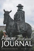The Asbury Theological Journal Volume 47 No. 1