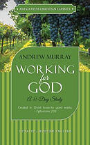 Working for God: A 31-Day Study