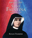 Day by Day with St. Faustina: 365 Reflections