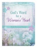 God's Word For A Woman's Heart Daily Devotional Journal