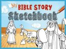 My Bible Story Sketchbook Hb
