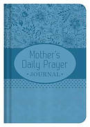 A Mothers Daily Prayer Journal