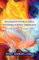 Religious Pluralism and Interreligious Theology