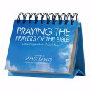 Praying the Prayers of the Bible Perpetual Calendar