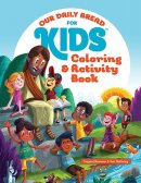 Our Daily Bread for Kids Colouring & Activity Book