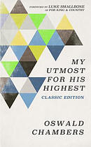 My Utmost for His Highest: Classic Language Limited Edition