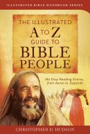 Illustrated A To Z Guide To Bible People