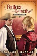 Petticoat Detective - Paperback