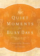 Quiet Moments For Busy Days Pb