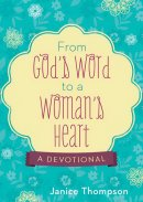 From Gods Word To A Womans Heart Pb