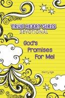 True Heart Girl's Devotional