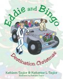 Eddie and Bingo: Destination Christmas