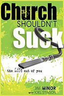 Church Shouldn't Suck The Life Out Of You Paperback Book