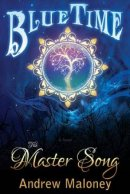 The Master Song (Blue Time Series #1) Paperback