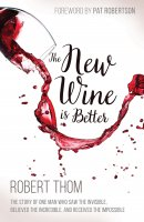 New Wine is Better