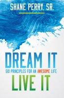 Dream It, Live It