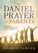 Daniel Prayer for Parents