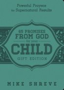65 Promises from God for Your Child (Gift Edition)