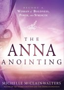 Anna Anointing