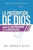 Dios Rx para la depresión y la ansiedad / God's Rx for Depression and Anxiety