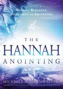 The Hannah Anointing