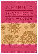 3 Minute Devotions for Women: Daily Devotional Journal