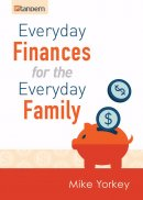 Everyday Finances For The Everyday Family Paperback