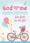 3 Minute Devotions For Girls On The Go