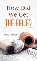 How Did We Get The Bible? Paperback