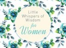 Little Whispers Of Wisdom For Women Paperback