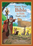 Know Your Bible For Kids: Noah's Ark Paperback