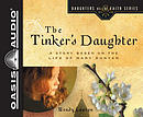 The Tinker's Daughter (Library Edition): A Story Based on the Life of Mary Bunyan