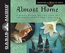 Almost Home (Library Edition): A Story Based on the Life of the Mayflower's Mary Chilton