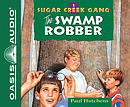 The Swamp Robber (Library Edition)