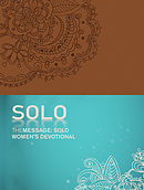 The Message: SOLO Women's Devotional