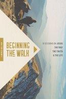 Beginning the Walk