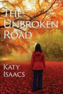 The Unbroken Road