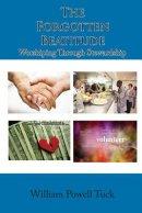 The Forgotten Beatitude: Worshiping through Stewardship