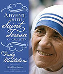 Advent with Saint Teresa of Calcutta: Daily Meditations