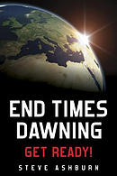 End Times Dawning: Get Ready!